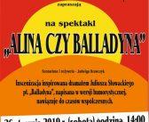 """Zaproszenie na spektakl """"Alina czy Balladyna"""""""