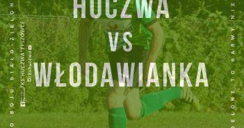Huczwa Tyszowce zaprasza na mecz z Włodawianką Włodawa