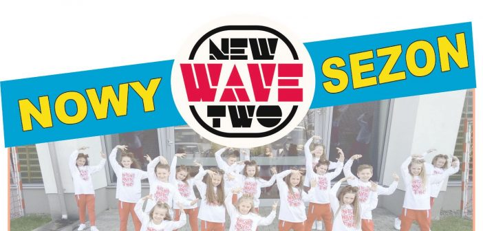 Nabór na zajęcia taneczne do zespołu New Wave Two